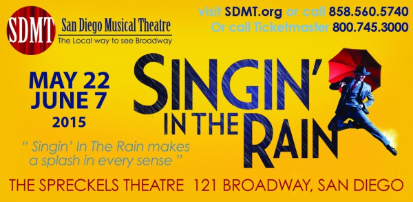 "San Diego Musicla Theatre's ""Singin' in the Rain"""
